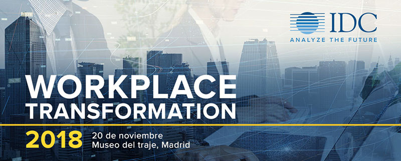 CONFERENCIA IDC WORKPLACE TRANSFORMATION